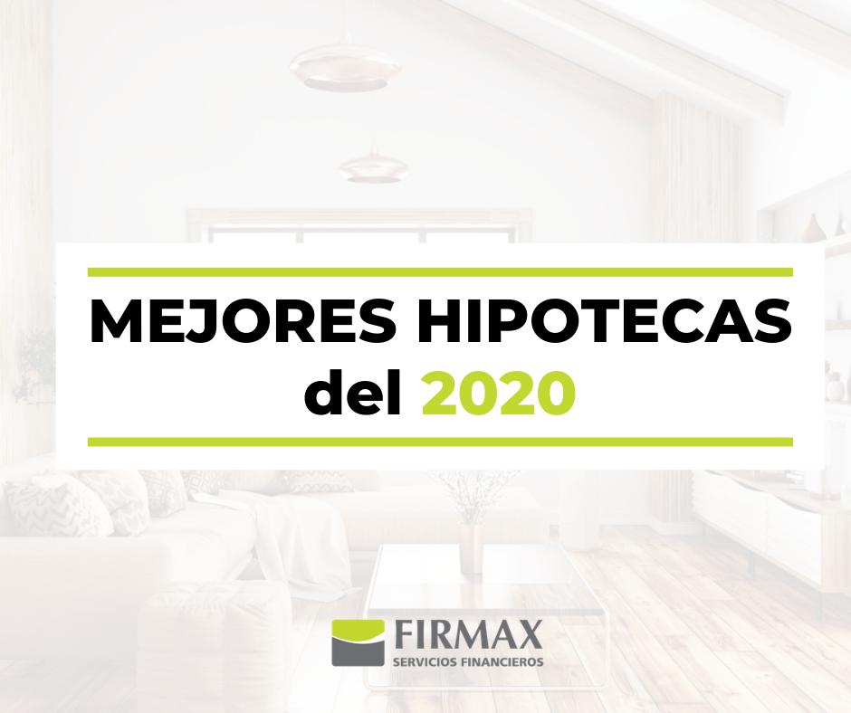 mejores hipotecas de 2020